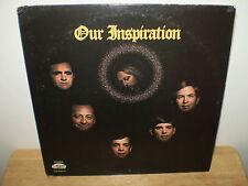 """THE INSPIRATIONS....""""OUR INSPIRATION"""".......RARE OOP HTF GOSPEL ALBUM"""