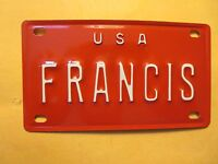 Personalized U S A FRANCIS Mini Bike Vanity Name License Plate