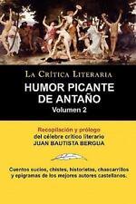 Humor Picante de Anta�o : Volumen 2, Juan B. Bergua, Colecci�n la Cr�tica...