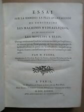 FABRE : CONSTRUCTION DES MACHINES HYDRAULIQUES ET MOULINS A BLED, 1783. 6 pl.