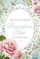 Daringham Hall 02 - Die Entscheidung von Kathryn Taylor (2015, Taschenbuch)
