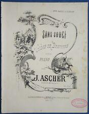 PIANO PARTITION ASCHER SANS SOUCI GALOP BRAVOURE OP 83 RAISSE IVANOFF EMPIRE