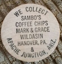 Wooden Token Wooden Nickel We Collect Sambo's Coffee Chips Hanover Pa.