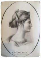 Ancien superbe dessin Portrait SAINTE ELISABETH Signé XIXe 19TH 1836 48X36cm