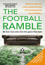 The Football Ramble - By four men who love the game they hate - Soccer podcast