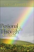 Personal Growth Through Crises Perfect Gene Burnell