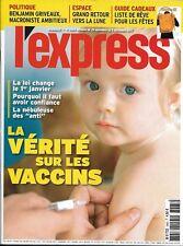 L'EXPRESS n°3465 29/11/2017  Vérité sur les vaccins_Griveaux_Lune_Afrique&Macron