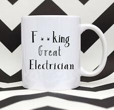 F**king Great Electrician Coffee Mug Electrician Gift Electrician Thank You Mug