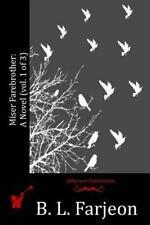 Miser Farebrother: a Novel (vol. 1 Of 3) by B. l. Farjeon (2016, Paperback)