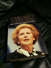 MARGARET THATCHER - THE DOWNING STREET YEARS * FIRST EDITION HC&DJ * LIKE NEW *