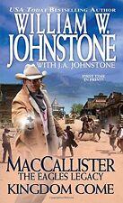 Kingdom Come (A Duff MacCallister Western) by William W. Johnstone, J.A. Johnsto
