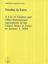 Treaties in Force (2004): A List of Treaties and Other International Agreements