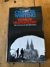 """1997 """"Paths Of Death And Glory - War In Europe Jan To May 1945"""" Hardback Book"""
