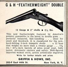 1940 Print Ad G&H Featherweight Double Barrel Shotguns Griffin & Howe New York
