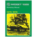MG Midget 1500 Workshop Manual 1975-1979 ISBN 9781855201699 Part number AKM4071