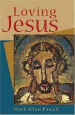 Loving Jesus Powell, Mark Allan Paperback