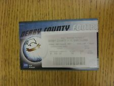 10/08/2001 Ticket: Derby County v Barcelona. This item has been inspected, any a