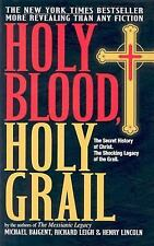 Holy Blood, Holy Grail Baigent, Michael, Leigh, Richard, Lincoln, Henry Hardcov