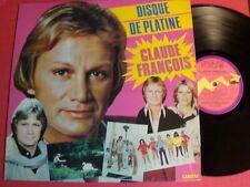 CLAUDE FRANCOIS : Disque de Platine - LP 33T 1981 CARRERE 67948