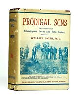 1951 PRODIGAL SONS Signed by Author Wallace Smith OLD WEST OUTLAWS SONTAG& EVANS