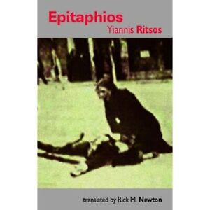 Epitaphios - Paperback NEW Yiannis Ritsos( 2014-10-01