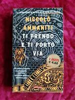 LIBRO BOOK TI PRENDO E TI PORTO VIA di Niccolò Ammaniti GAT5