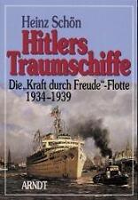 Hitlers Traumschiffe von Heinz Schön (2000, Gebundene Ausgabe)