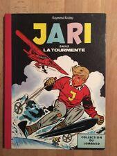 Jari dans la tourmente - Collection du Lombard - 1961 - TBE/NEUF