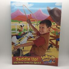 SonWest Roundup: Saddle Up! Bible Stories - Ages 6 to 8 / Grades 1 & 2 Free Ship