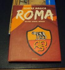 CALCIO AS ROMA * Record, uomini, imprese * Mondadori 2009 (Libro BELLO e RARO)