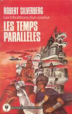 Bibliothèque marabout science fiction592 Les temps parallèles Robert Silverberg