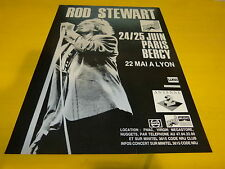 ROD STEWART - PARIS BERCY!!!!!!!!!!!FRENCH PRESS ADVERT