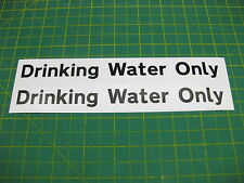 2 Drinking Water Only Stickers Black on white 200mm x 25mm