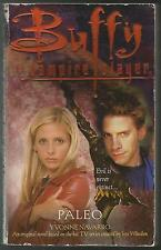 Buffy the Vampire Slayer: Paleo No. 11 by Yvonne Navarro (2000, Paperback)