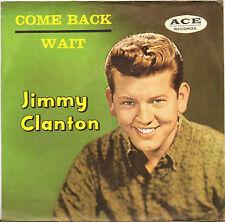 "JIMMY CLANTON ""COME BACK / WAIT"" TEEN ROCK 1960 SP ACE 600"
