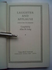 ALLAN M LAING.LAUGHTER AND APPLAUSE.ANECDOTES FOR SPEAKERS.H/B 3RD IMP 1957