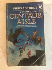 Xanth Ser.: Centaur Aisle by Piers Anthony