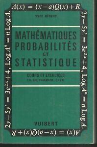 Mathématiques, probabilités et statistique.Yves HEBERT.Vuibert 1966 K002