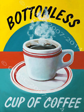 Bottomless Cup Of Coffee Metal Sign, Retro Diner Decor, Kitchen Decor