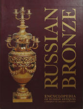 Russian Bronze. Russian Antiques Encyclopedia_In English_Deluxe_Русская бронза