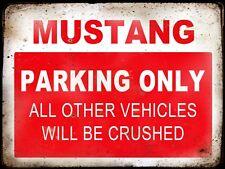 MUSTANG RESERVE PARKING ONLY,GARAGE,  GRUNGE, RUSTIC, VINTAGE METAL SIGN