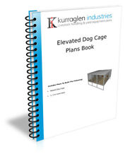 Raised aboved ground dog kennel plans book