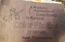 1901 Wonderful Reproductions Scenes Natural Color Americaççs New Possessions