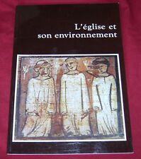 L'EGLISE ET SON ENVIRONNEMENT / ARCHEOLOGIE MEDIEVALE