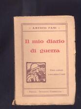 Amedeo Fani, Il mio diario di guerra, 1924 con dedica autografa d'autore  R