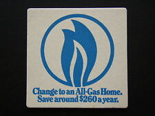 CHANGE TO AN ALL-GAS HOME SAVE AROUND $260 A YEAR COASTER