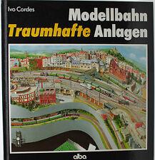 Modellbahn Traumhafte Anlagen