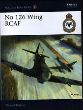 No 126 Wing RCAF (Osprey Aviation Elite Units 35) - New Copy