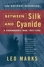 Between Silk and Cyanide : A Codemaker's War, 1941-1945 by Leo Marks (2000, Pap…