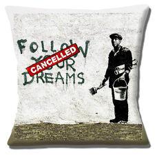 "Banksy Graffiti Artist 16""x16"" 40cm Cushion Cover 'Follow your Dreams Cancelled'"